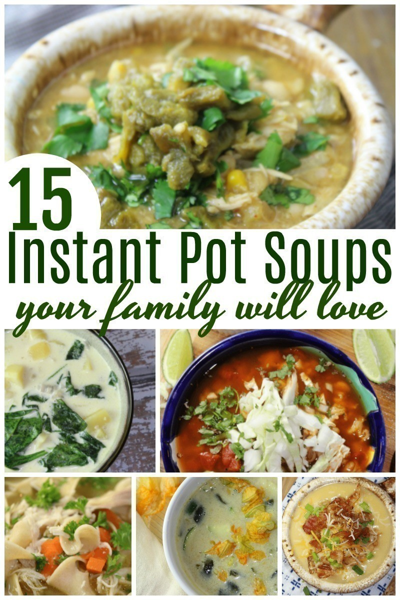 If you have an Instant Pot, you won't want to miss these 15 Family Friendly Instant Pot Soups even the kids will love!  #InstantPot | #Soup | #PressureCooker
