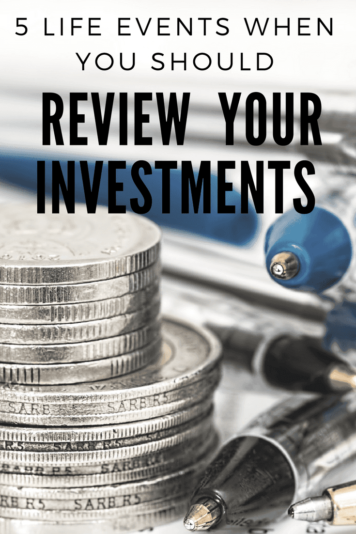 5 Life Events When You Should Review your Investments