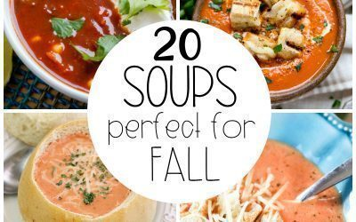 20 Soups Perfect for Fall