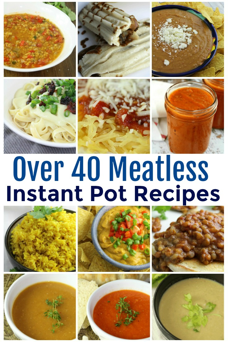 A collection of over 40 meatless Instant Pot recipes to incorporate into your meal plan - from pastas to Mexican, side dishes and so much more! #meatless #InstantPot #PressureCooker