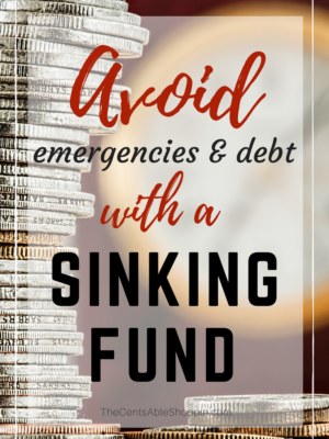 Avoid Emergencies and Debt with a Sinking Fund