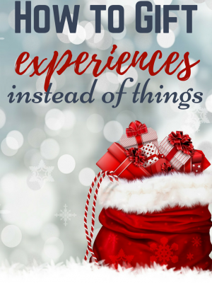 How to Gift Experiences Instead of Things