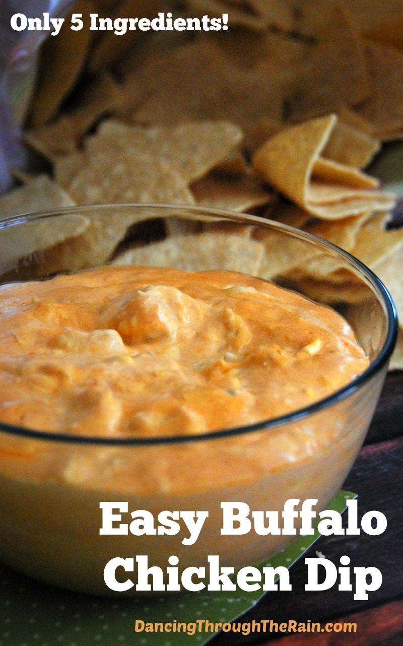 Easy Buffalo Chicken Dip - Dancing through the Rain