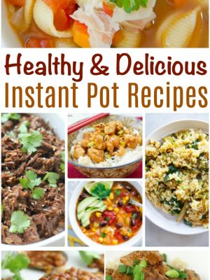 Healthy and Delicious Instant Pot Recipes