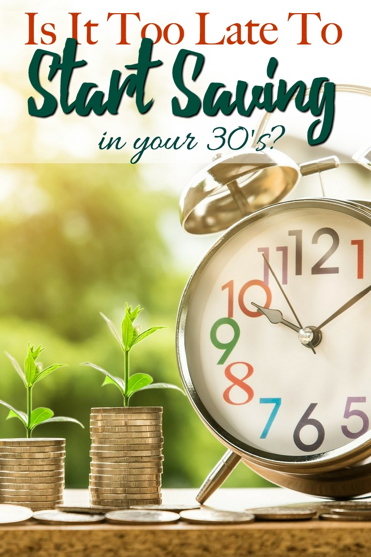 If you missed the opportunity to start saving in your 20's, don't worry. It's definitely not too late to start saving in your 30's with these tips.