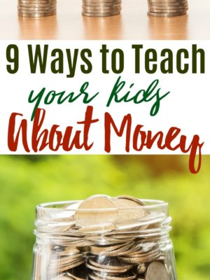 9 Ways to Teach Kids About Money