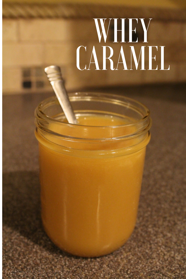 How to Make Whey Caramel - Rebooted Mom || Transform whey from cheese or yogurt making into a delicious, whey caramel that's perfect for drizzling on desserts, pancakes or even ice cream.