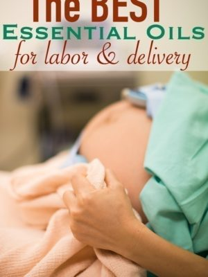 The Best Essential Oils for Labor and Delivery