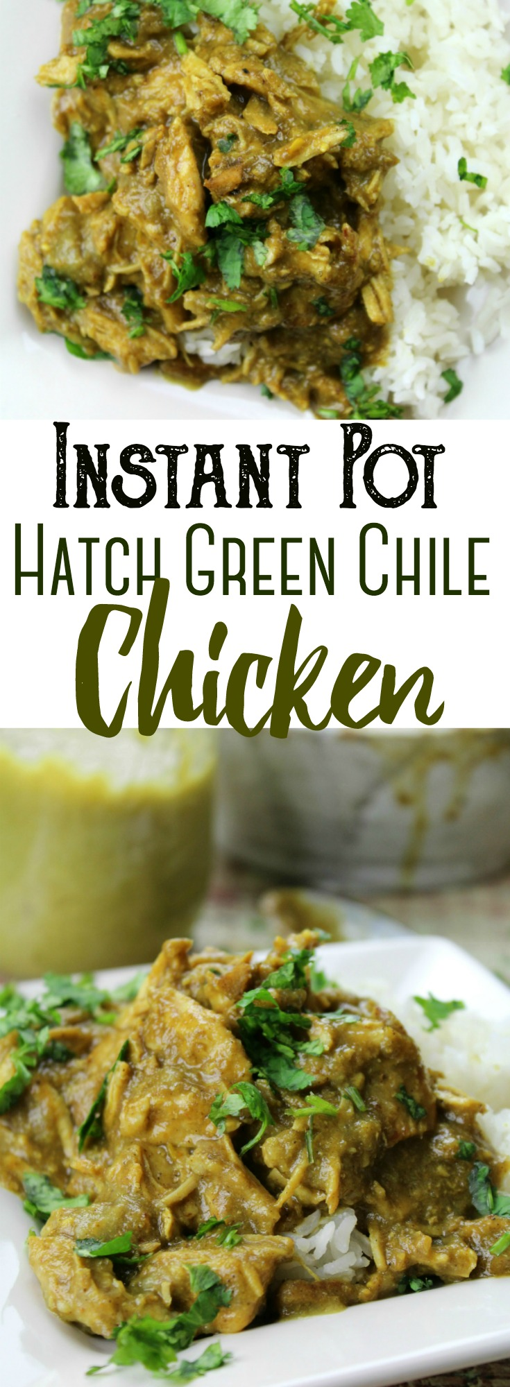 Shredded chicken cooked to perfection in a spicy Hatch green chile sauce and shredded to serve over rice - easily made in the Instant Pot! #InstantPot #PressureCooker #Hatch #GreenChile #Chicken #Healthy