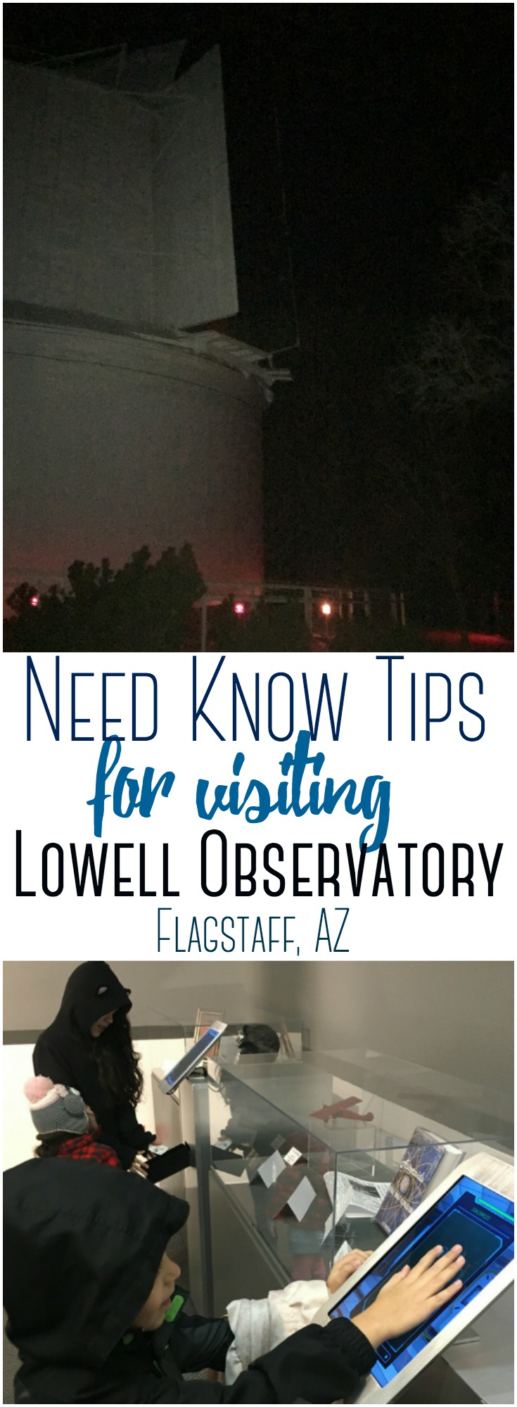 Lowell Observatory is an astronomical observatory in the heart of Flagstaff, Arizona. Established in 1894, it's also one of the oldest observatories, hosting over 80,000 visitors per year. Find out what you need to know before visiting the Observatory with your family!  #Flagstaff #Astronomy #LowellObservatory #RoadTrip #Arizona #ThingstoDo #Southwest #Kids
