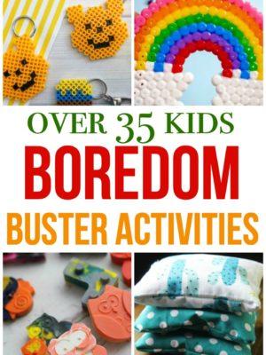 35+ Kids Boredom Buster Activities